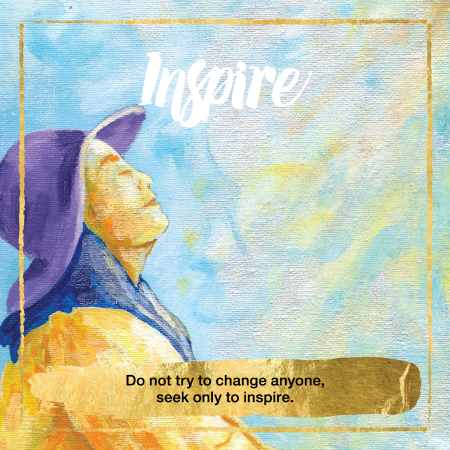 Inspire Oracle Cards - Do not try to change anyone, seek only to inspire.