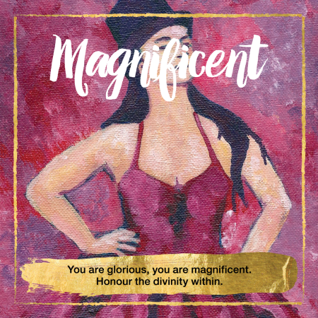 Magnificent Oracle Cards - You are glorious, you are magnificent. Honour the divinity within.