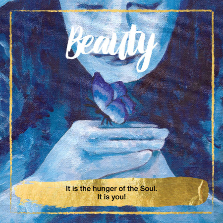 Beauty Oracle Cards - it is the hunger of the Soul. It is you!